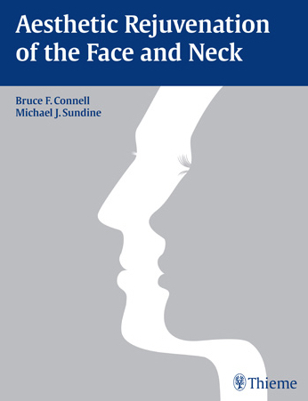 Blog - Publication of Aesthetic Rejuvenation of the Face and Neck Photo Aesthetic Rejuvenation of the face and neck - Bruce F. Connell, Michael J. Sundine