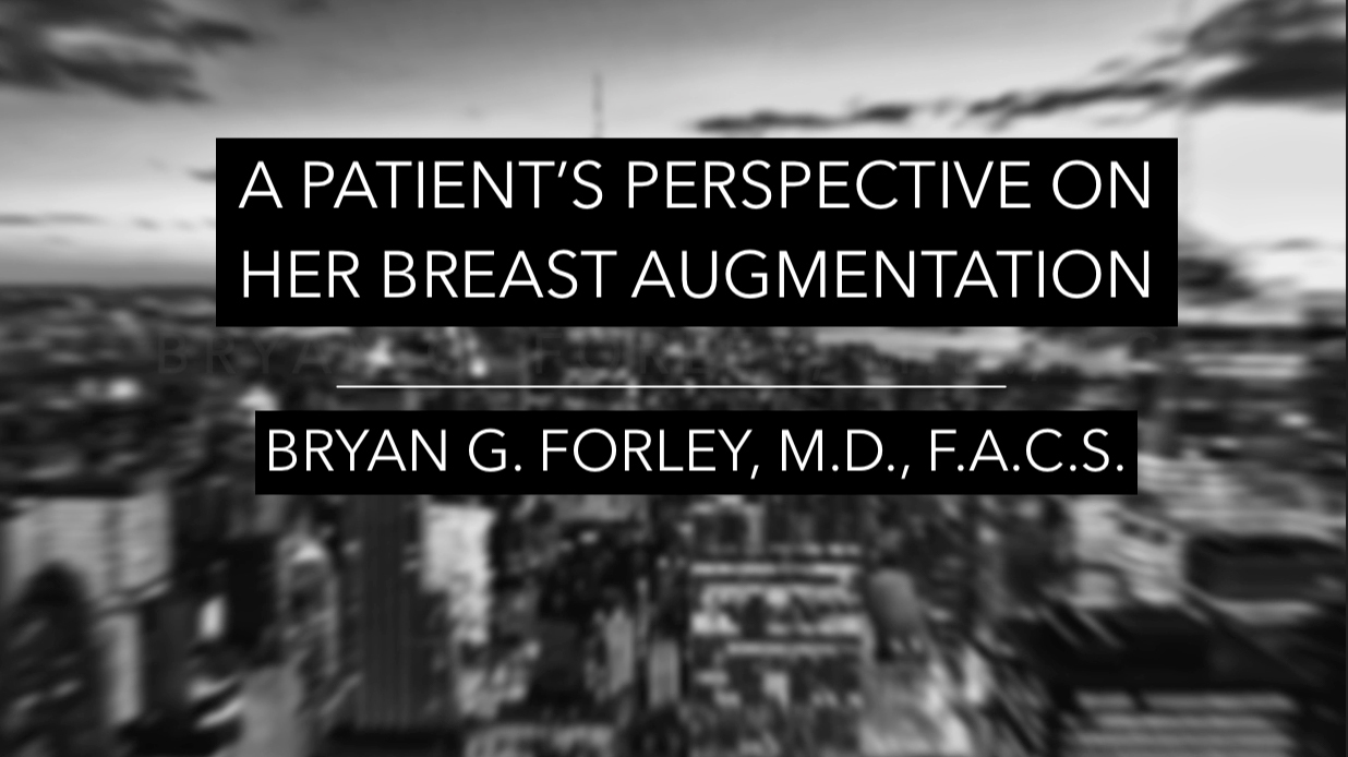 Watch Video: A patient's perspective on her breast augmentation