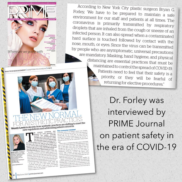 Dr. Forley was interviewed by Prime Journal on patient safety in the era of COVID-19